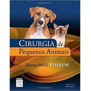 Cirurgia De Pequenos Animais - Fossum