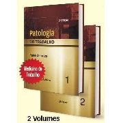 Livo Patologia Do Trabalho - 2 Vols