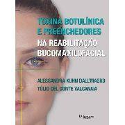 Livro - Toxina Botulínica E Preenchedores Na Reabilitação