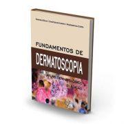Fundamentos De Dermatoscopia - Ramos E Silva