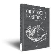 Livro Coleção Apdesp: Ortodontia E Ortopedia