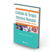 Unidade De Terapia Intensiva Neonatal - Cuidados Ao Recém-na