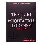 Tratado De Psiquiatria Forense Civil E Penal