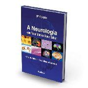 A Neurologia Que Todo Médico Deve Saber - 3a. Edição