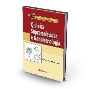 Química Supramolecular E Nanotecnologia - Série Química: Cie