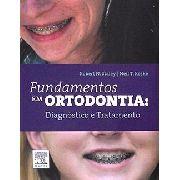 Fundamentos Em Ortodontia: Diagnóstico E Tratamento
