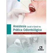 Anestesia Local E Geral Na Prática Odontológica