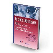Livro Eletrocardiografia Atual - Curso Do Serviço De Eletroc