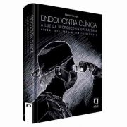 Livro Endodontia Clínica À Luz Da Microscopia Operatória