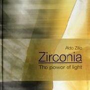 Zirconia - The Power Of Light