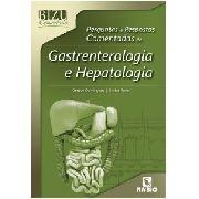 Bizu Comentado -comentadas De Gastrenterologia E Hepatologia