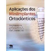 Livro Aplicaçoes Dos Miniimplantes Ortodônticos