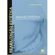 Reabilitação Estética Em Prótese Fixa - Análise Estética 01