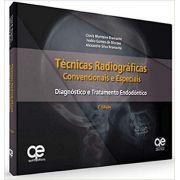 Técnicas Radiográficas Convencionais E Especiais