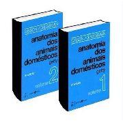 Anatomia Dos Animais Domésticos - 2 Vols