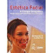 Estética Facial - A Cirurgia Ortognática Passo A Passo