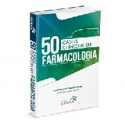 50 Casos Clinicos Em Farmacologia