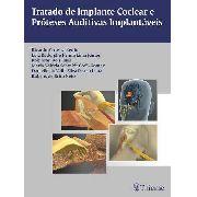 Tratado De Implante Coclear E Próteses Auditivas Implantávei