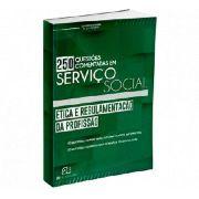 250 Questoes Ética E Regulamentação Profissão Serviço Social