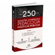 Políticas Públicas - 250 Questões Comentadas Em Pedagogia