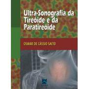 Ultra-sonografia Da Tireóide E Da Paratireóide