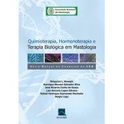 Quimioterapia, Hormonoterapia E Terapia Biológica Em Mastolo