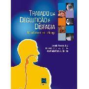 Tratado De Deglutição E Disfagia