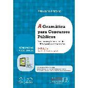 Livro Série Provas & Concursos A Gramática Para Concursos