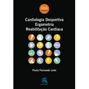 Cardiologia Desportiva, Ergometria, Reabilitação Cardíaca