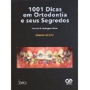 1001 Dicas Em Ortodontia E Seus Segredos 2ª Ed. Yanez