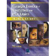 Cirurgia Estética E Cosmética Em Pele Étnica