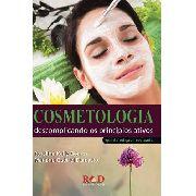 Cosmetologia Descomplicando Os Princípios Ativos