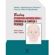 Bailey - Otorrinolaringologia E Cirurgia De Cabeça E Pescoço