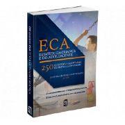 Estatuto Da Criança E Do Adolescente (eca) 250 Questões