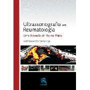 Ultrassonografia Em Reumatologia