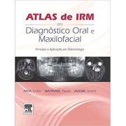 Atlas De Irm Em Diagnóstico Oral E Maxilofacial- 1a Edição