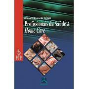Profissionais Da Saúde E Home Care