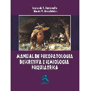 Manual De Psicopatologia Descritiva E Semiologia Psiquiátric