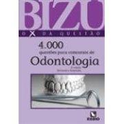 Bizu De Odontologia 4000 Questões Selecionadas Para Concur