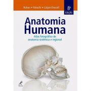 Anatomia Humana Atlas Fotográfico De Anatomia Sistêmica
