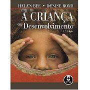 A Crianca Em Desenvolvimento 12ed.