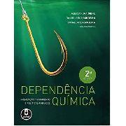 Dependencia Quimica:pre V., Trat. E Politicas 2Ed.