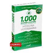 1000 Questões Em Medicina Veterinária Comentadas Concursos