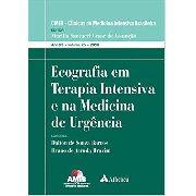 Ecografia Em Terapia Intensiva E Na Medicina De Urgência