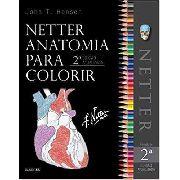 Netter Anatomia Para Colorir - 2ª Edição
