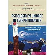 Psicologia Em Unidade De Terapia Intensiva