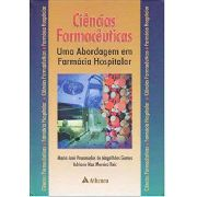 Ciências Farmacêuticas Uma Abordagem Farmácia Hospitalar