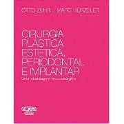 Cirurgia Plástica Estética Periodontal e Implantar, Otto Zurh