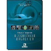 Manual De Técnicas Em Ressonância Magnética