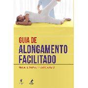 Guia De Alongamento Facilitado 4ª Ed.